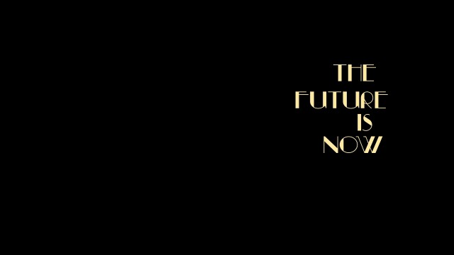 The Future is Now Trailer